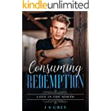 Consuming Redemption: Love in the North (The Four Corners Series Book 1)