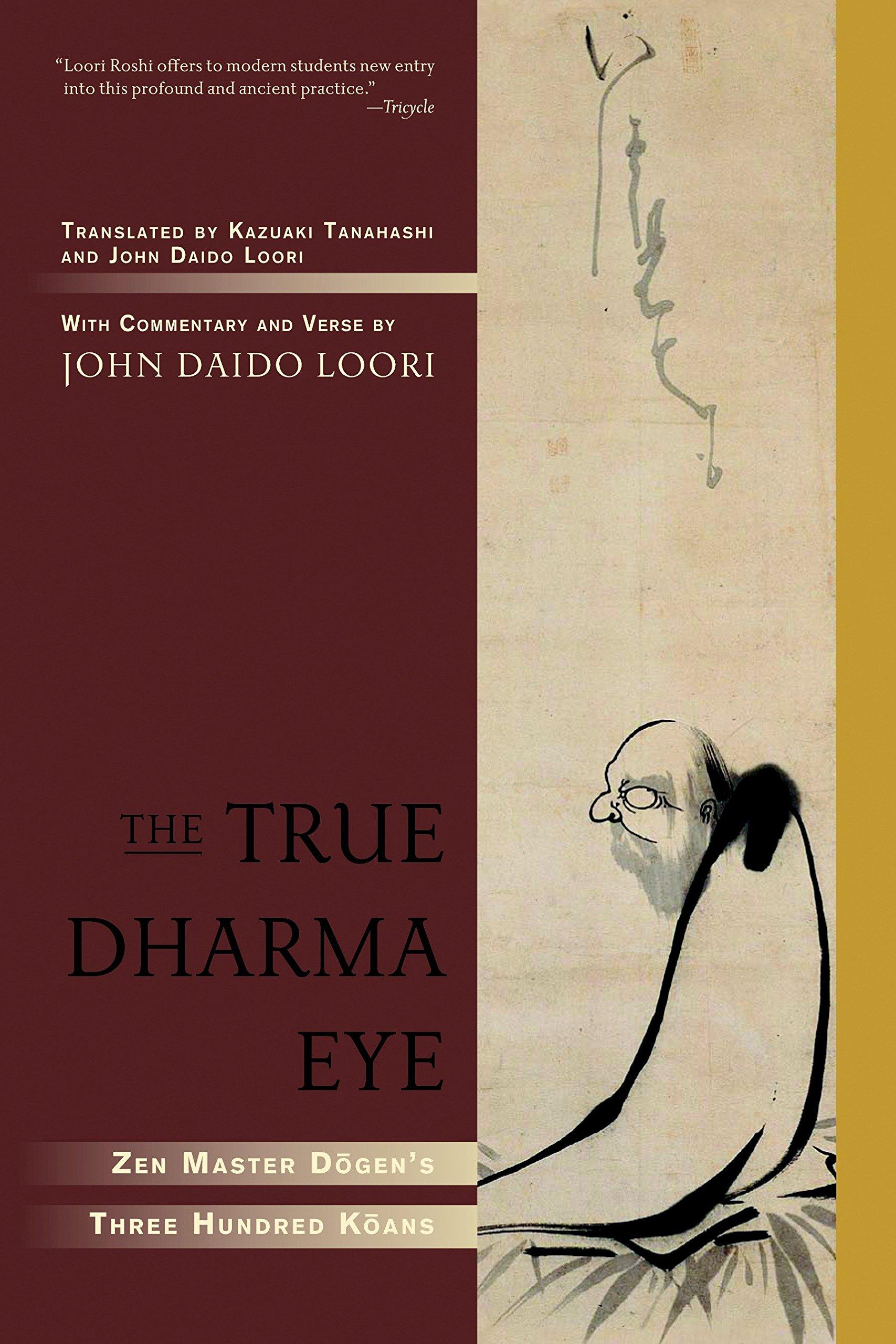 Zen Master Dogen's Three Hundred Koans