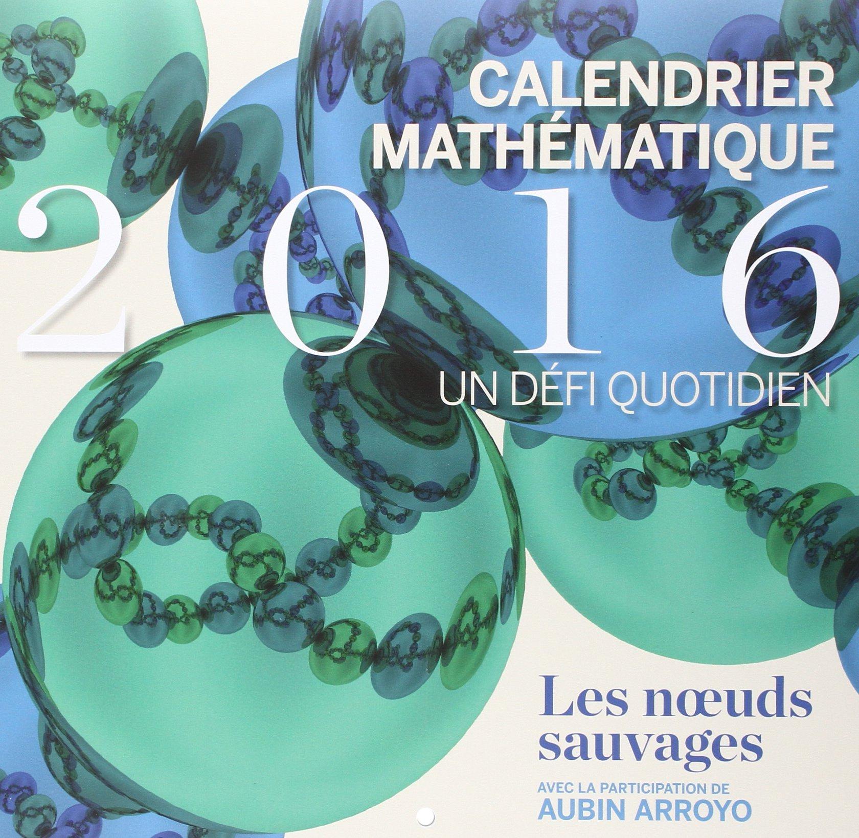 Calendrier Mathématique 2016 Un Défi Quotidien
