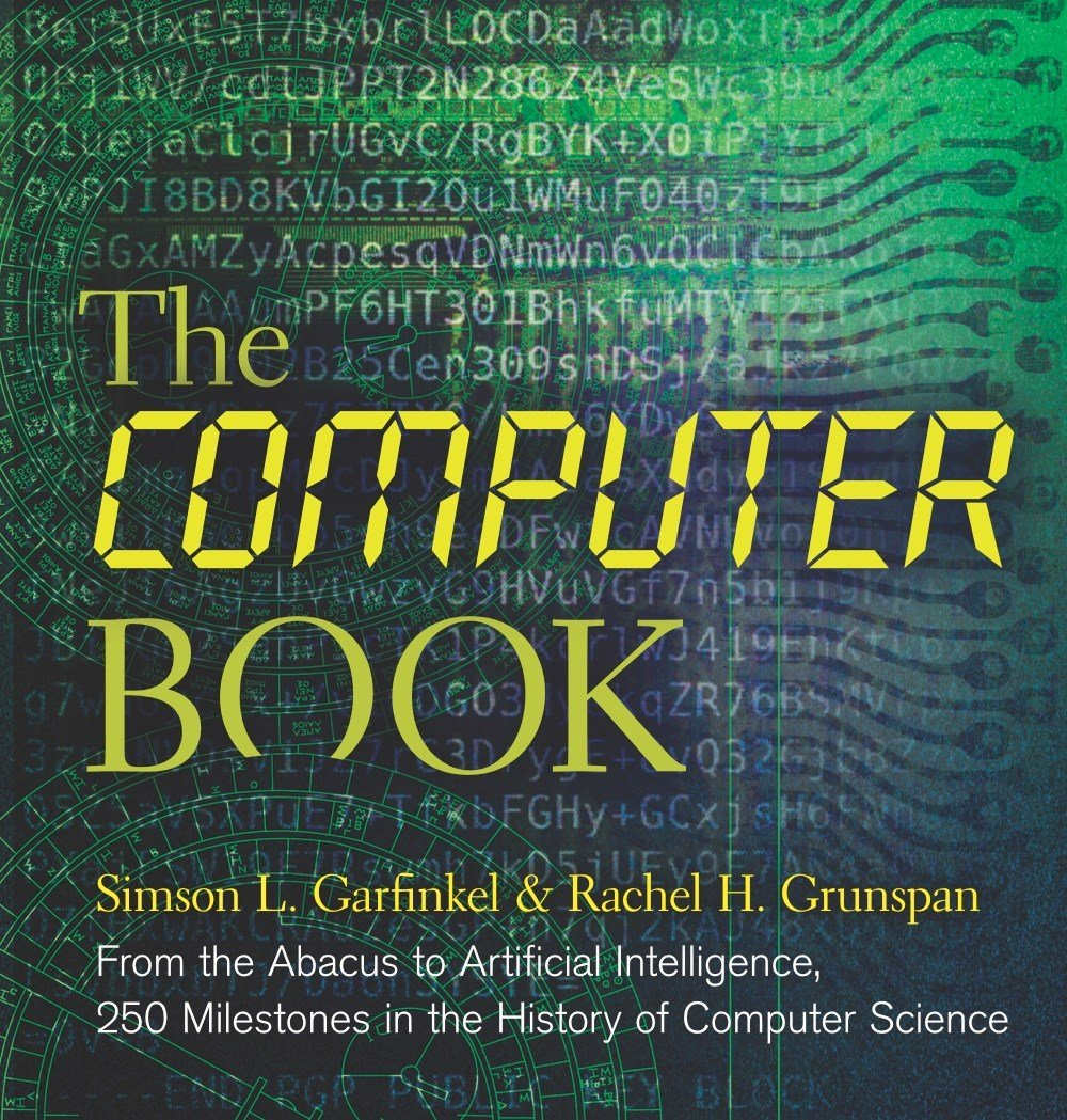 Amazon com: The Computer Book: From the Abacus to Artificial