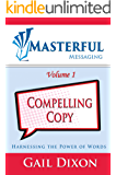 Masterful Messaging: Compelling Copy: Harnessing the Power of Words