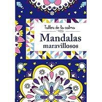 Taller de la calma. Mandalas maravillosos (Castellano - A Partir De 6 Años - Libros Didácticos - Taller De La Calma)