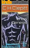 Crew Genesis: The Prequel to the Crew Chronicles Series