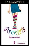 Arcoíris (Selección RNR) (Spanish Edition)