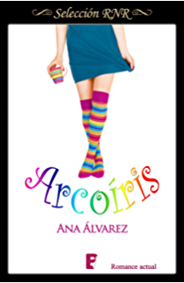 Arcoíris (Spanish Edition)