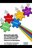 Ottieni il meglio dalle tue Retrospettive Agili: Un insieme di tecniche per effettuare le tue Retrospettive nelle metodologie Agili