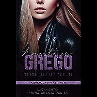 Anastácia Grego: A Rainha Da Máfia