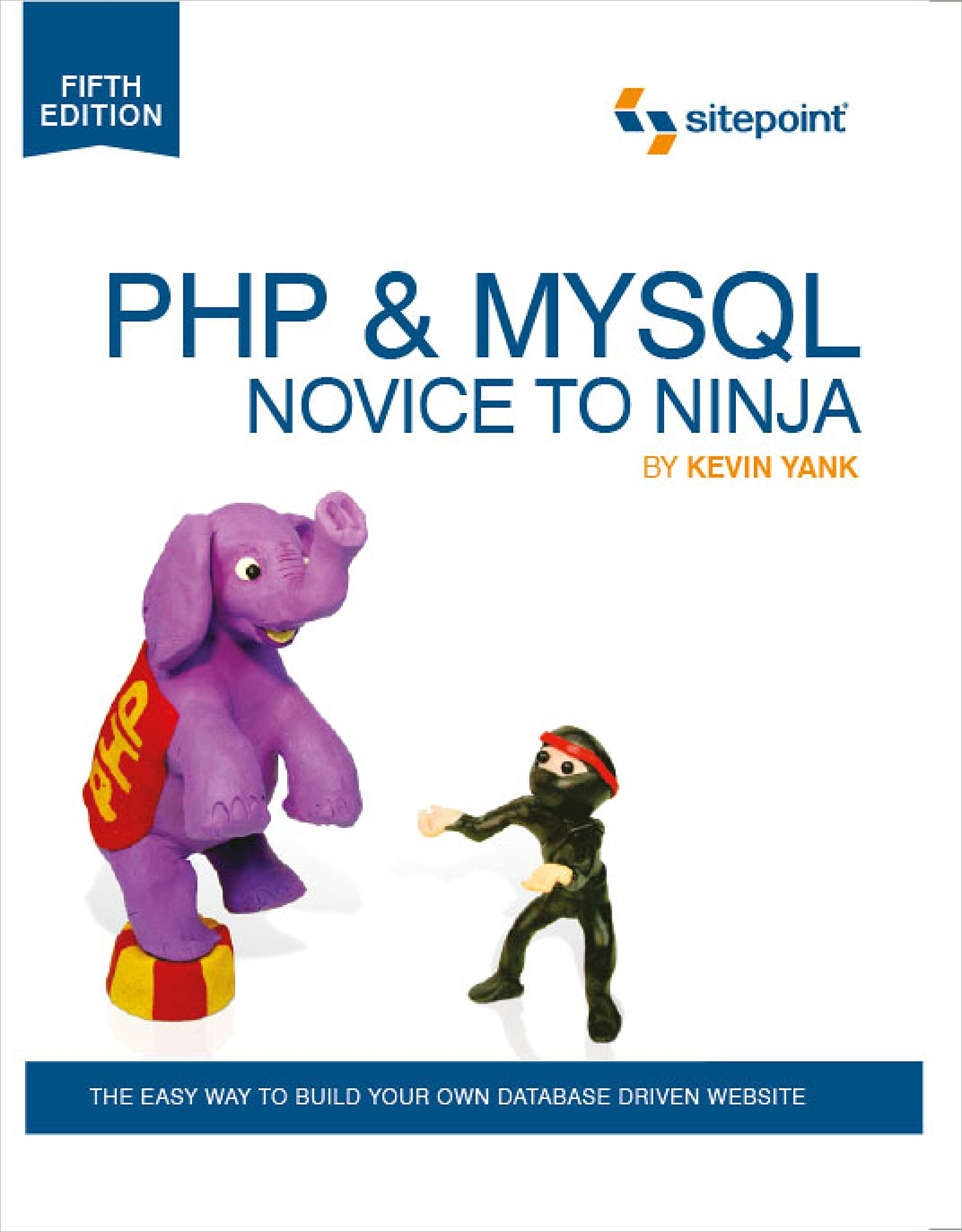 PHP & MySQL: Novice to Ninja: Amazon.es: Kevin Yank: Libros ...