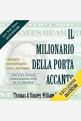 Il milionario della porta accanto: I segreti sorprendenti della ricchezza Audible Audiobook