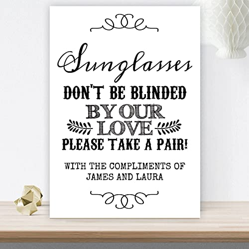 5722dc16b2 Personalised Sunglasses Don t Be Blinded By Our Love Wedding Table Sign  (CH20)