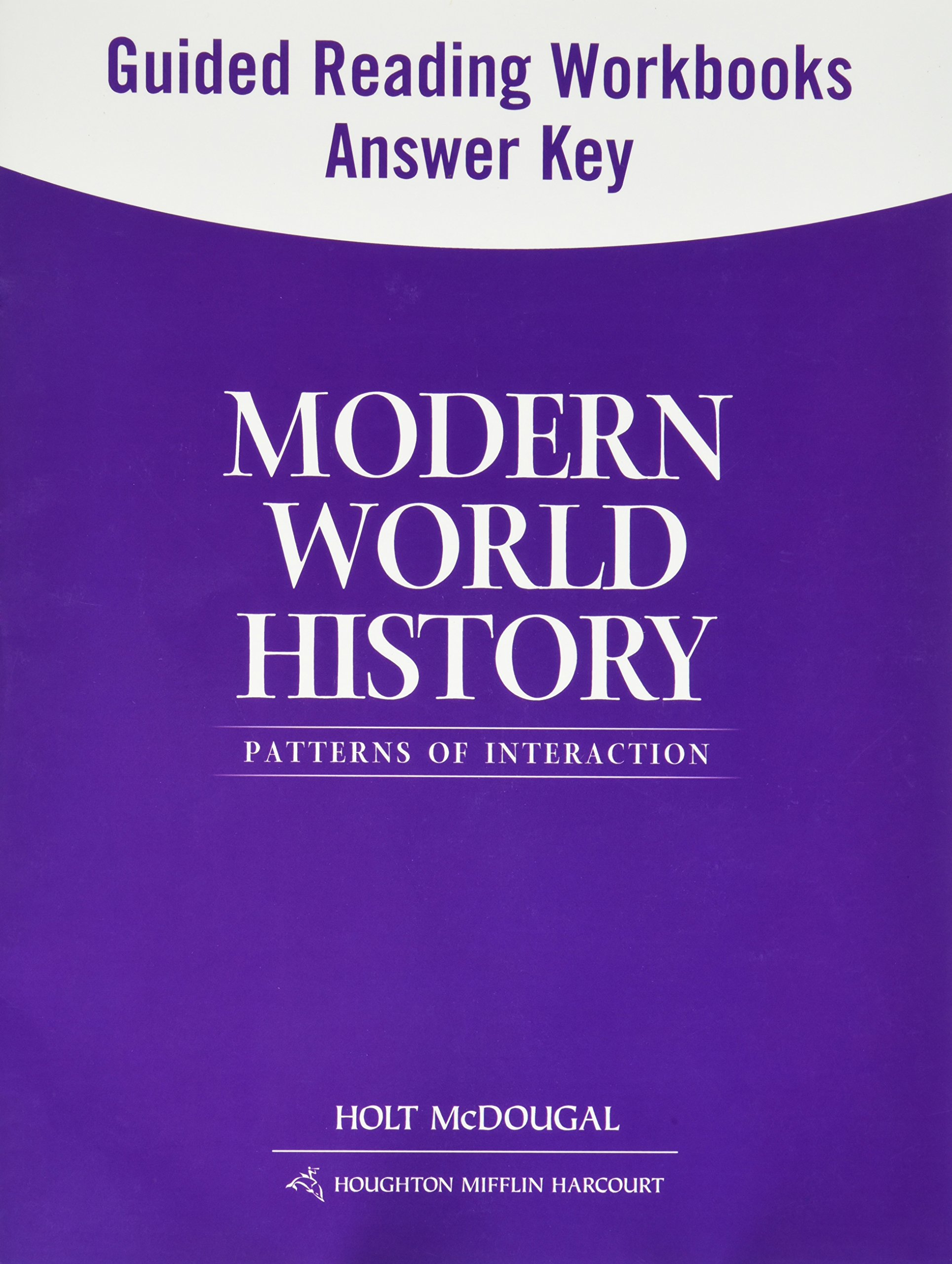Modern World History: Patterns of Interaction: Guided Reading and  Spanish/English Guided Reading Workbooks Answer Key (Spanish Edition): Holt  McDougal ...