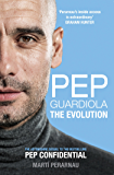 Pep Guardiola: The Evolution (English Edition)