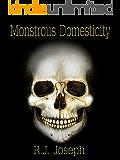Monstrous Domesticity