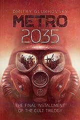 METRO 2035. English language edition. (METRO by Dmitry Glukhovsky) (Volume 3) Paperback
