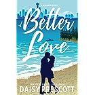 Better Love: A Second Chance Small Town Romance (Wingmen Book 4)