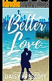 Better Love: A Wingmen Novel