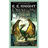 Dragon Rule: Book Five of the Age of Fire