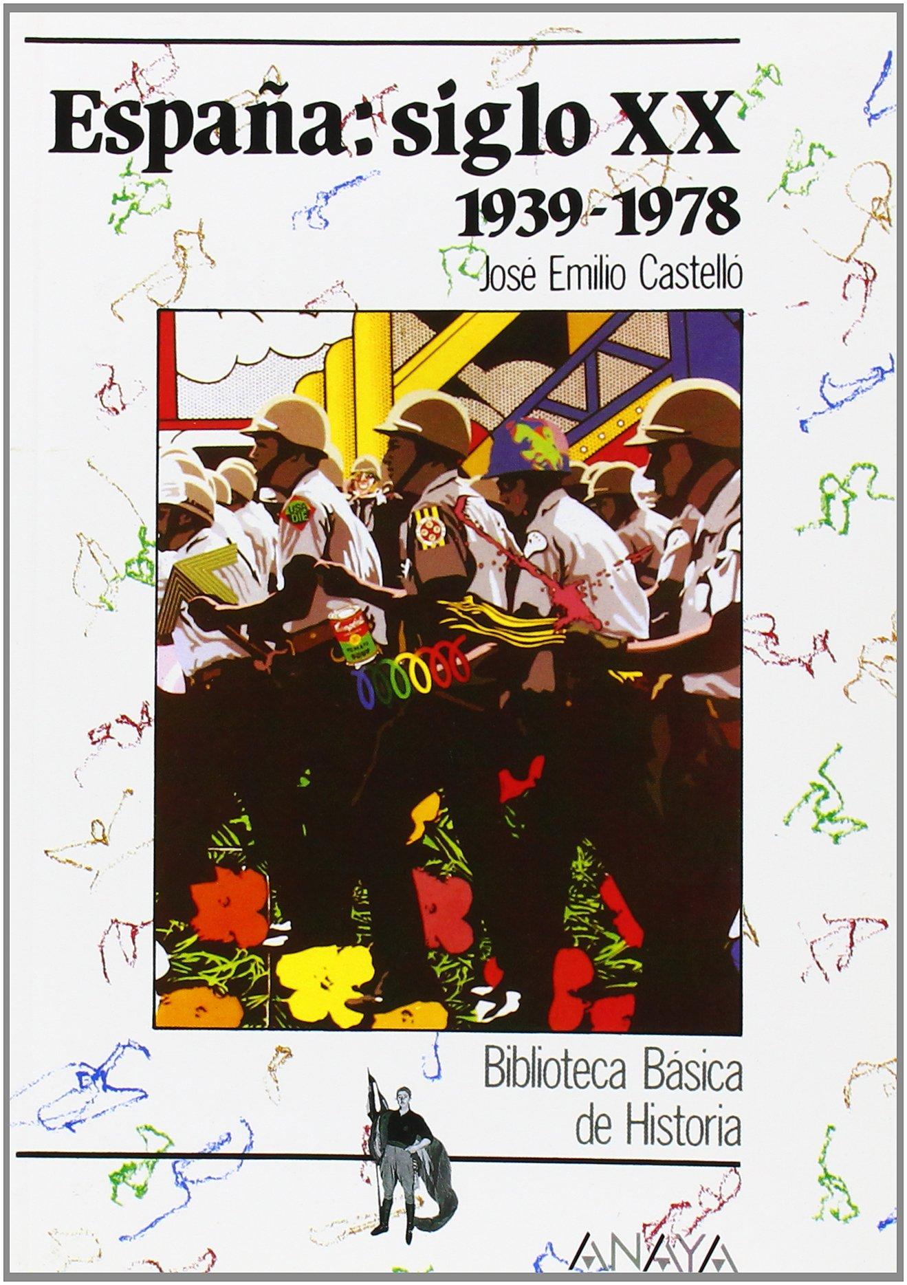 España siglo XX: 1939-1978: Espana: Siglo Xx 1939-1978 Historia ...