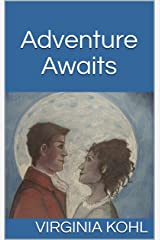 Adventure Awaits Kindle Edition