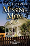 Missing Mom: Estela Nogales Mystery Book 3