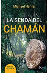LA SENDA DEL CHAMÁN (Spanish Edition) Kindle Edition
