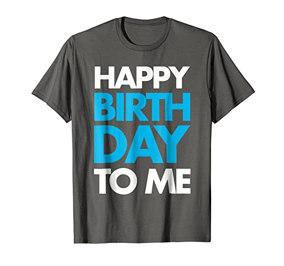 Mens Happy Birthday To Me Blue Boys Fashion T Shirt Family Tee 2XL Asphalt