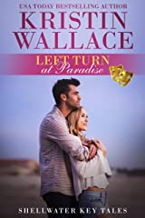 Left Turn At Paradise: Shellwater Key Tales (Book 1)