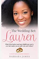The Wedding Bet: Lauren (Sweet and Sensuous Book 2) Kindle Edition