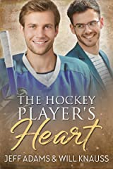 The Hockey Player's Heart Kindle Edition