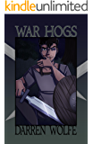War Hogs (The Legend of the Satyr Book 1)