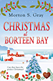 Christmas at Borteen Bay: A perfect cosy Christmas romance to put you in the mood for the holiday season