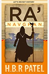 Ra'Navghan: A Saga of Sacrifice (Let's Revisit History Book 1) Kindle Edition