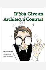 If You Give an Architect a Contract Kindle Edition