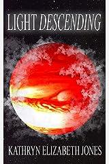 Light Descending (The Space Adventures of Aaden Prescott Book 2) Kindle Edition