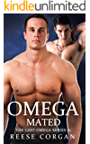 Omega Mated (The Last Omega Book 1)