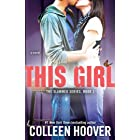 This Girl: A Novel (Slammed Book 3)