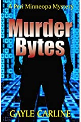 Murder Bytes (Peri Minneopa Mysteries Book 5) Kindle Edition