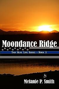 Moondance Ridge (Thin Blue Line Book 2)