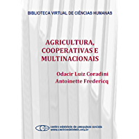 Agricultura, cooperativas e multinacionais