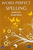 Word Perfect Spelling Bk 5 RONALD RIDOUT