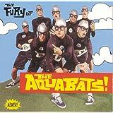 Fury Of The Aquabats [Us Import]