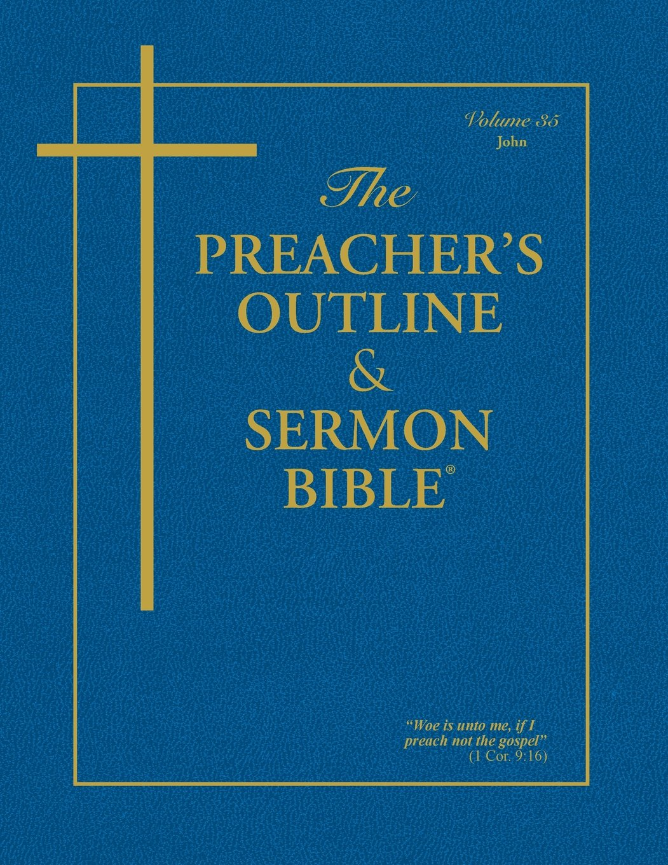 The Preachers Outline Sermon Bible John KJV Leadership Ministries Worldwide 9781574070057 Amazon Books