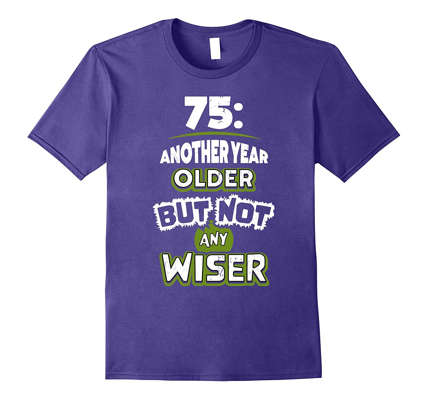75th Birthday Gift Idea for Men - 75 Year Old T-Shirt-PL