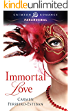 Immortal Love (Crimson Romance)