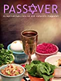 Passover: A captivatingly concise and complete