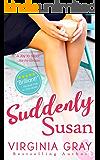Suddenly Susan (Susan Wade Saga Book 1)