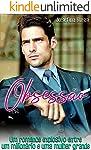 Obsessão: Um romance explosivo entre um milionário e uma mulher grande (Novela Romântica em portugues)