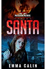 Santa: A spicy Christmas Story from the Passion Patrol - Police Detective Fiction Books With a Strong Female Protagonist Romance Kindle Edition