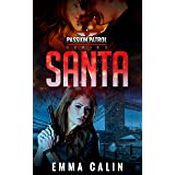 Santa: A spicy Christmas Story from the Passion Patrol - Police Detective Fiction Books With a Strong Female Protagonist Roma