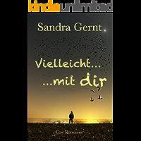 Vielleicht ... : Mit dir (German Edition) book cover
